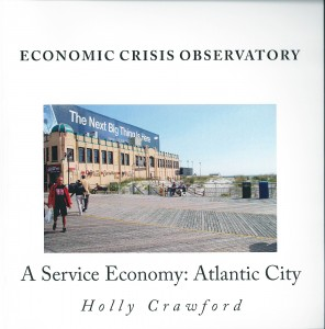 Economic Crisis Observatory: Atlantic City: Case Study of Service Economy